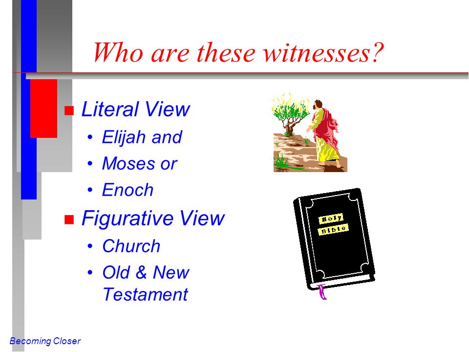 Who are these witnesses