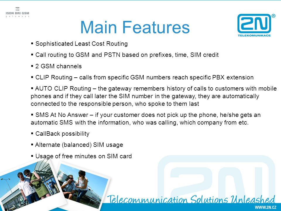 Main Features Sophisticated Least Cost Routing