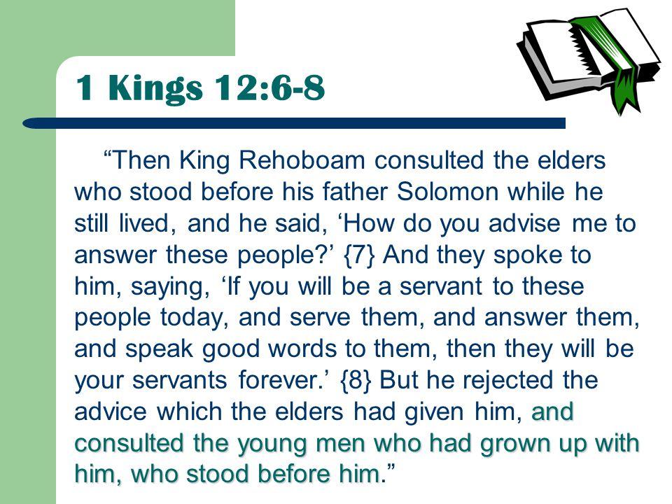 1 Kings 12:6-8