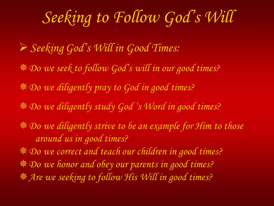 Seeking to Follow God's Will