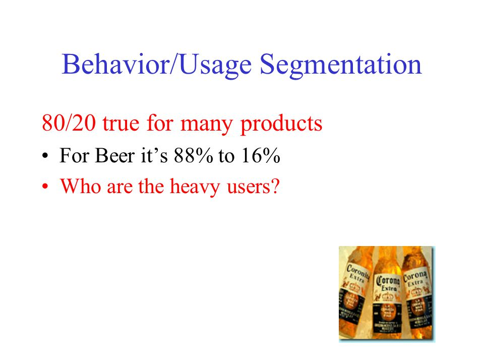 Behavior/Usage Segmentation