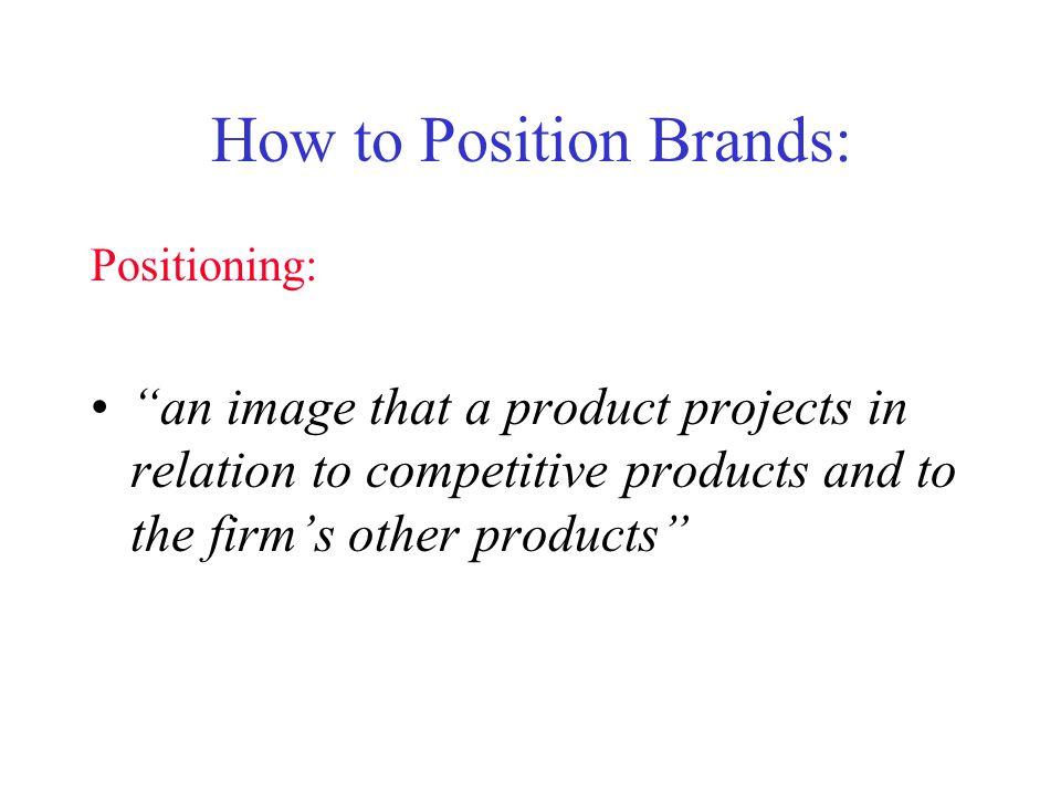 How to Position Brands: