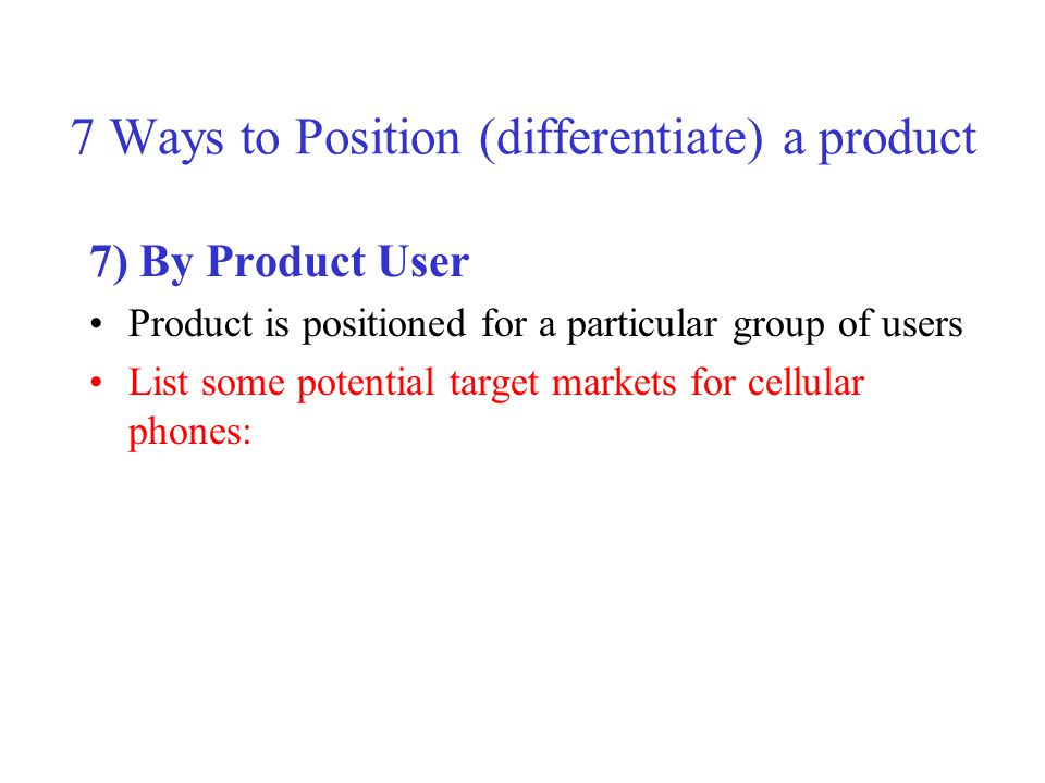 7 Ways to Position (differentiate) a product