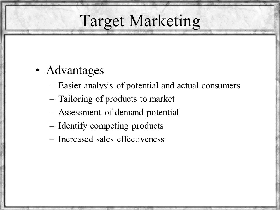 Target Marketing Advantages