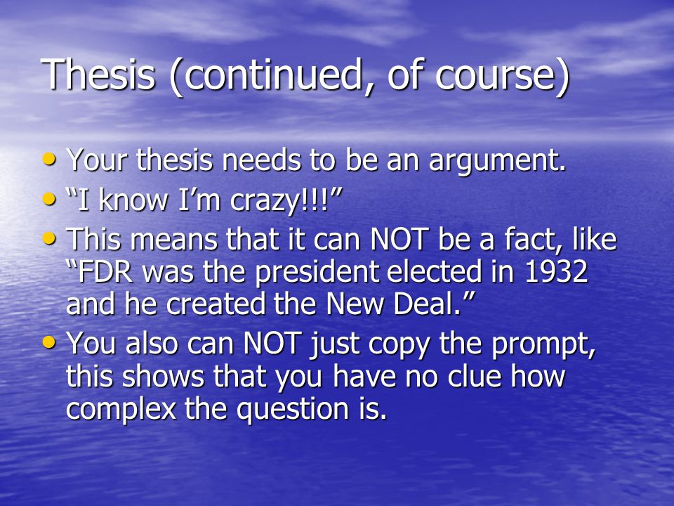 Thesis (continued, of course)