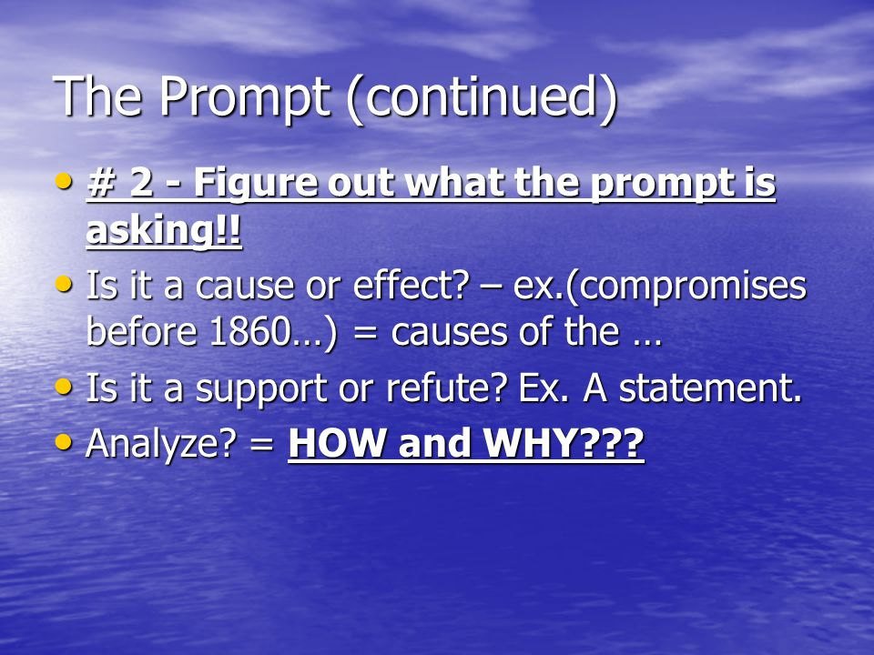 The Prompt (continued)