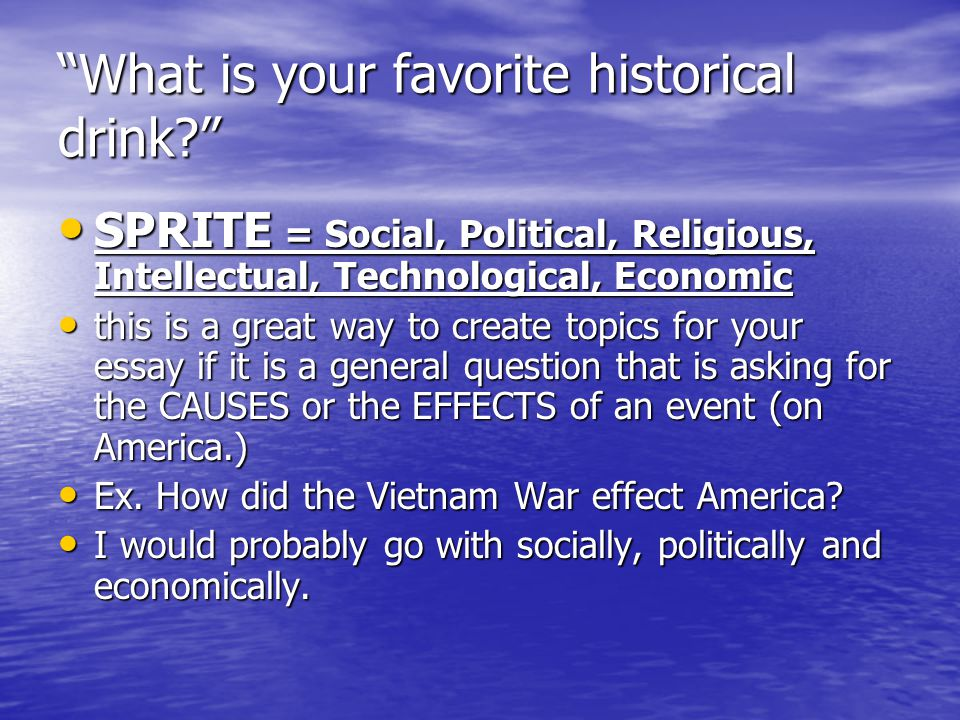 What is your favorite historical drink
