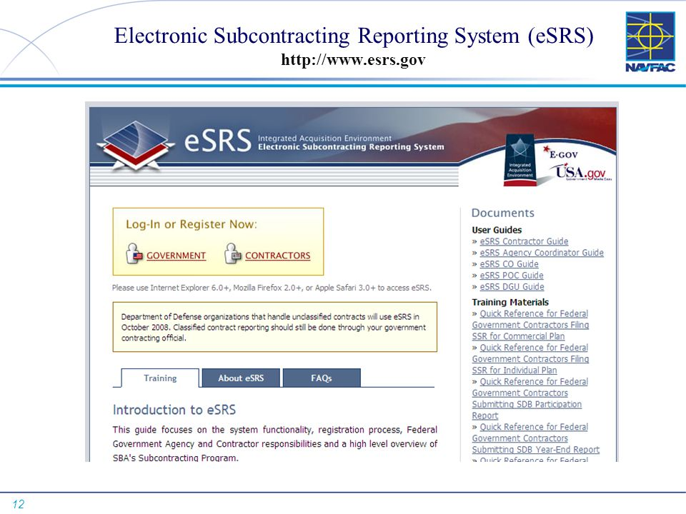 Electronic Subcontracting Reporting System (eSRS) http://www.esrs.gov
