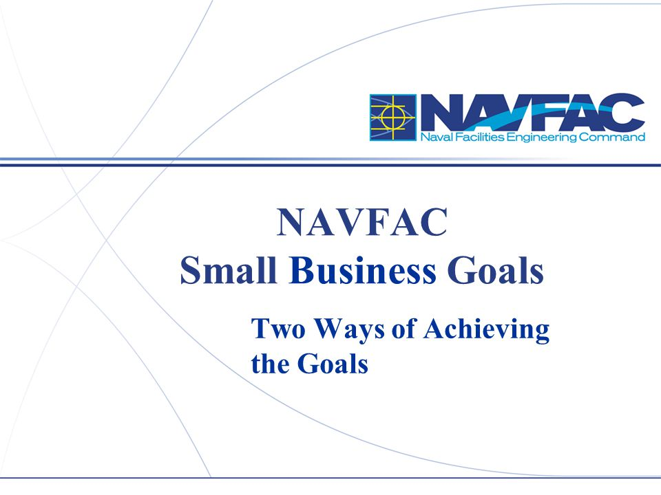 NAVFAC Small Business Goals