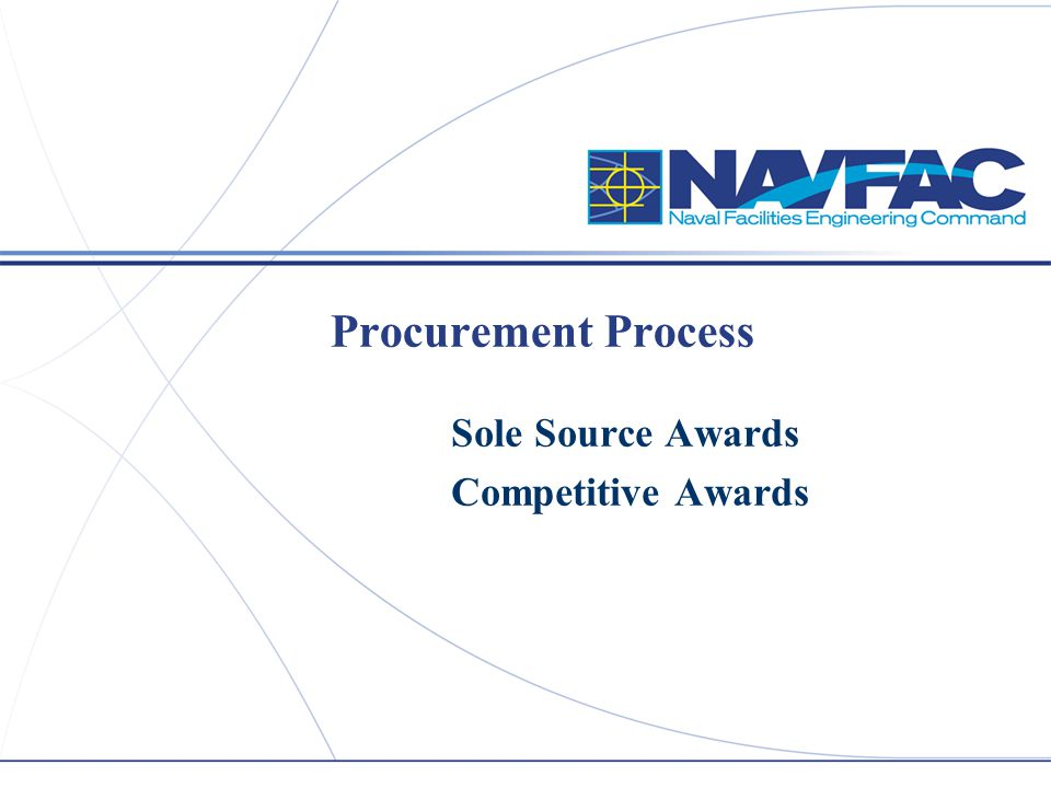 Sole Source Awards Competitive Awards
