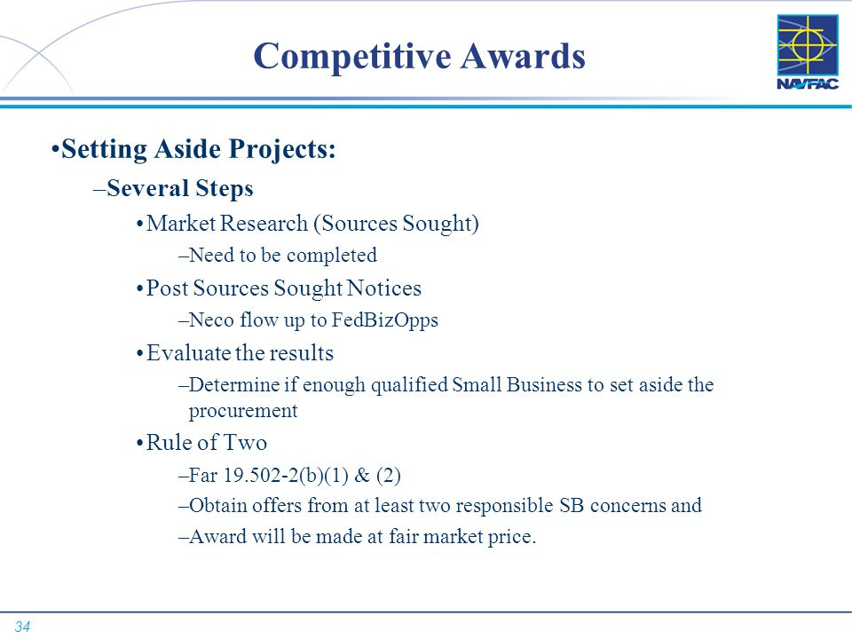 Competitive Awards Setting Aside Projects: Several Steps