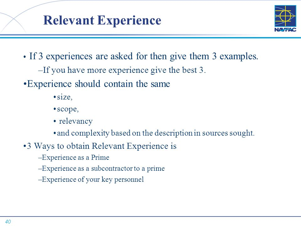 Relevant Experience Experience should contain the same