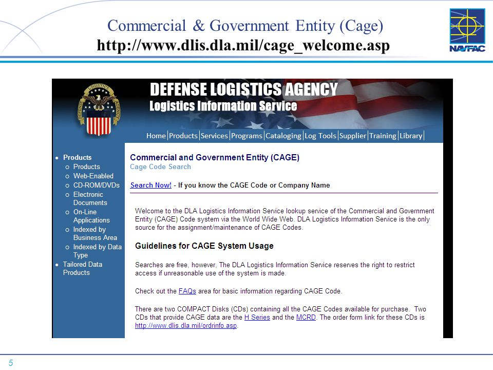 Commercial & Government Entity (Cage) http://www. dlis. dla