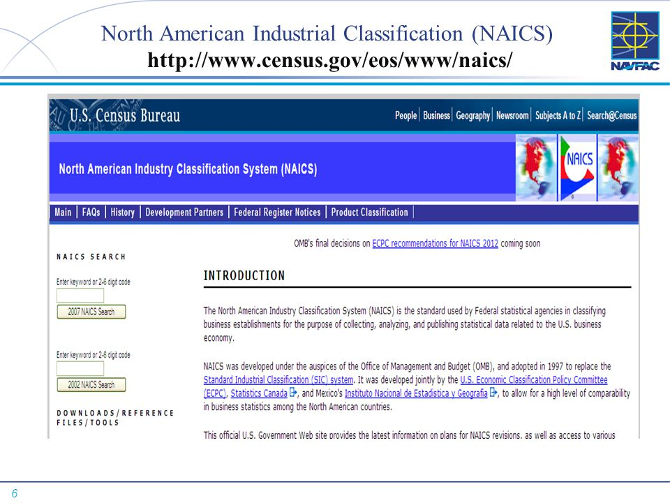 North American Industrial Classification (NAICS) http://www. census