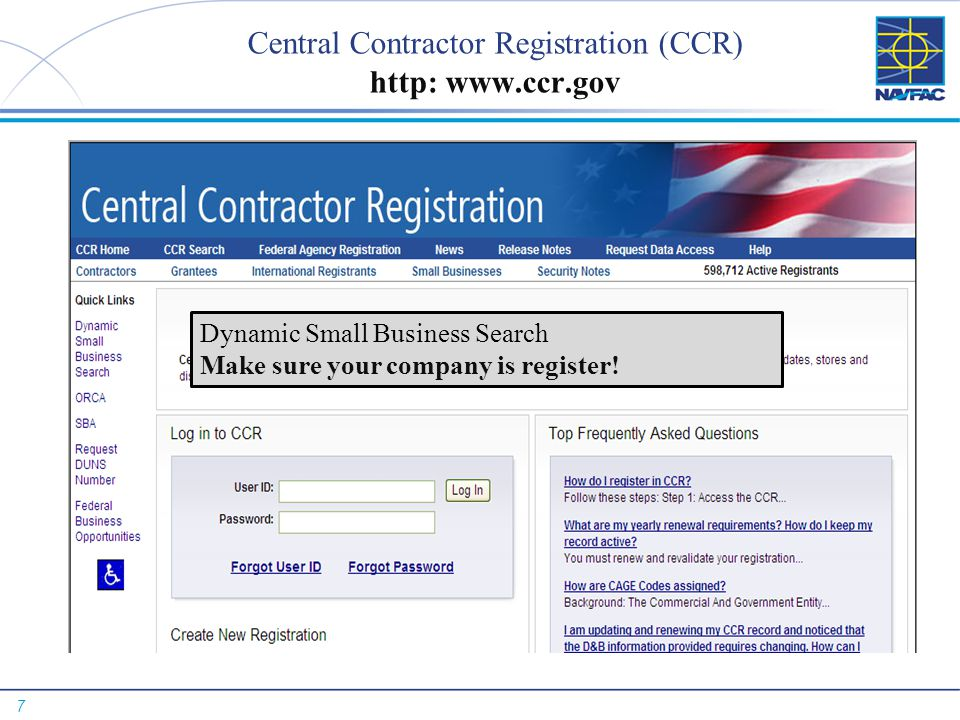 Central Contractor Registration (CCR) http: www.ccr.gov