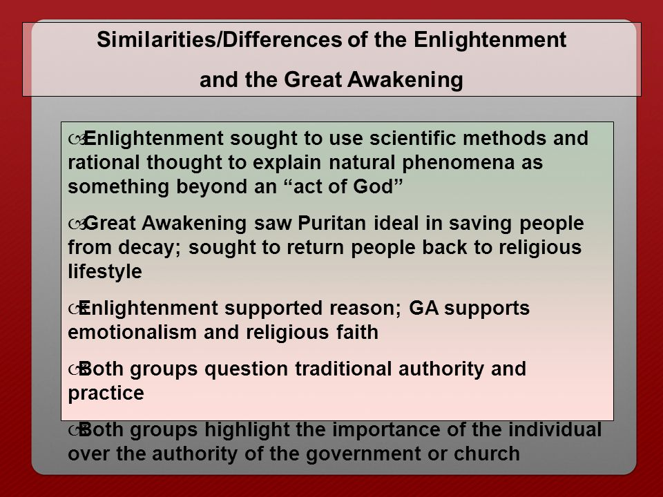 Similarities/Differences of the Enlightenment and the Great Awakening