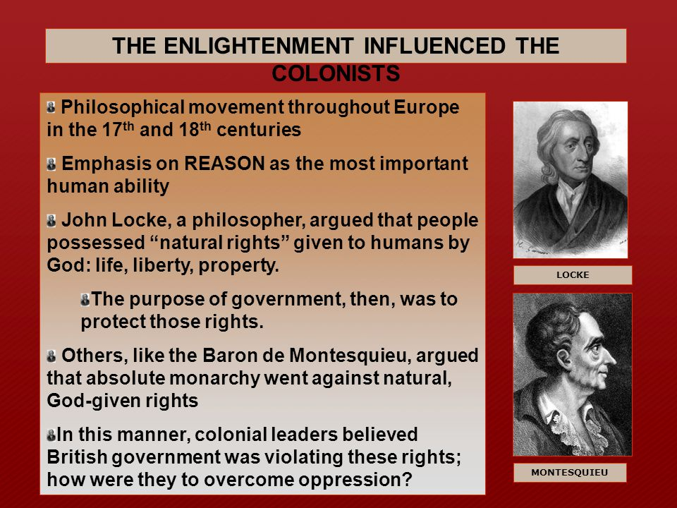 THE ENLIGHTENMENT INFLUENCED THE COLONISTS
