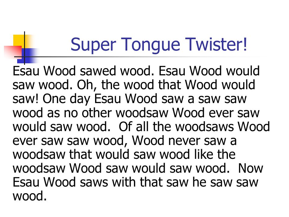 Super Tongue Twister!