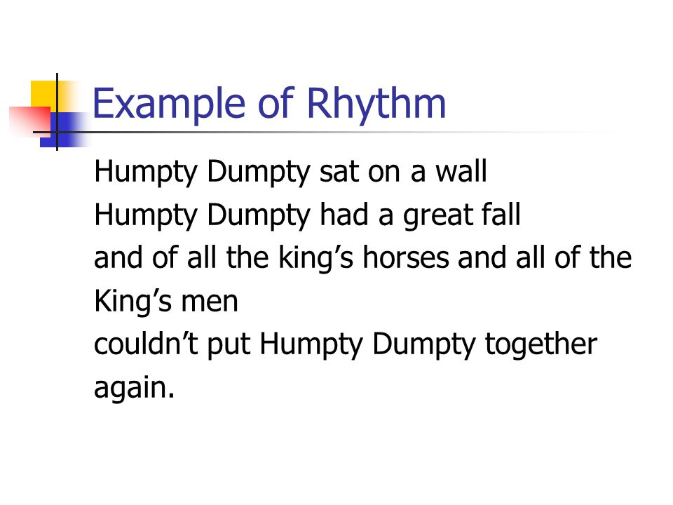 Example of Rhythm Humpty Dumpty sat on a wall
