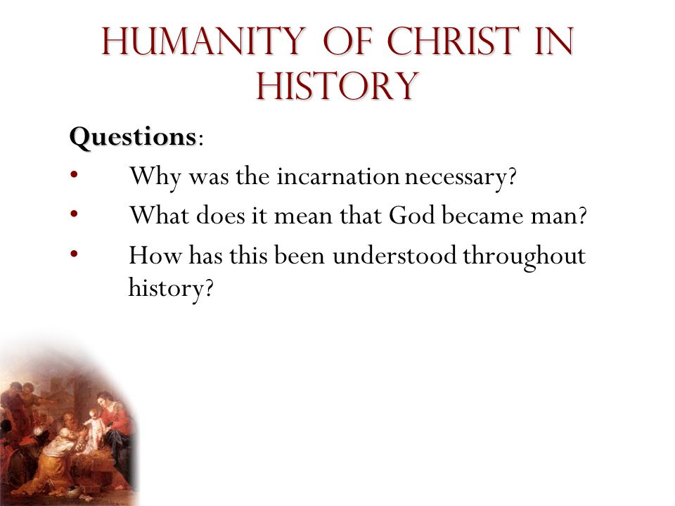Humanity of Christ in History
