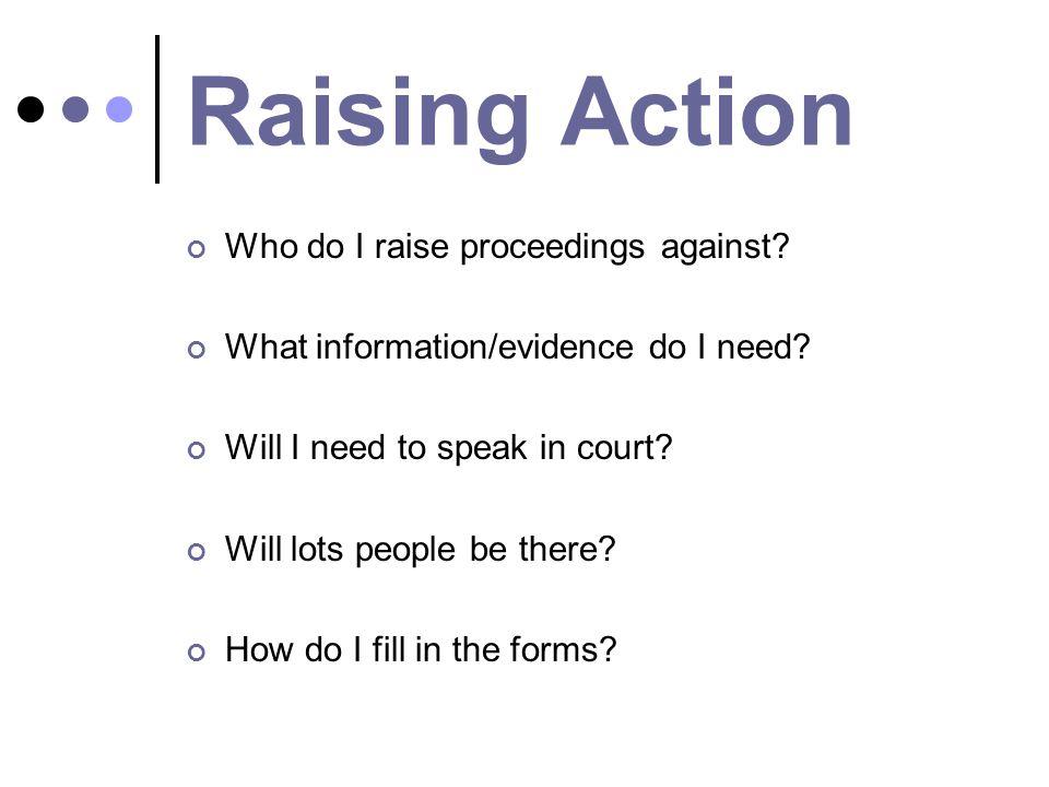 Raising Action Who do I raise proceedings against