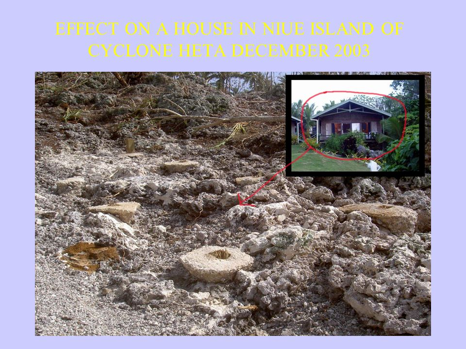 EFFECT ON A HOUSE IN NIUE ISLAND OF CYCLONE HETA DECEMBER 2003