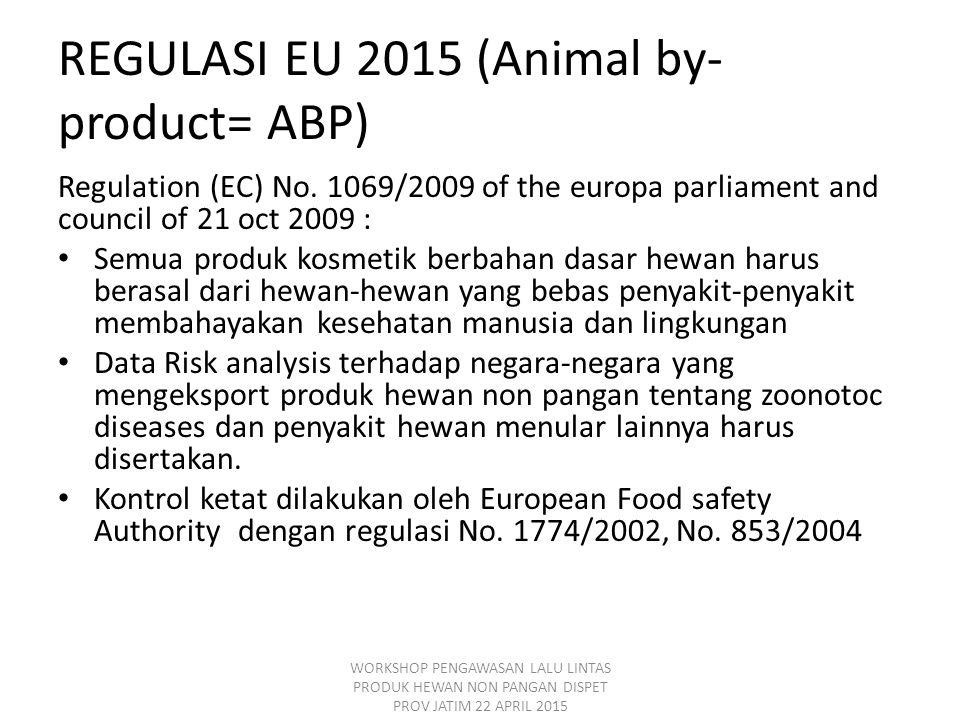 REGULASI EU 2015 (Animal by-product= ABP)
