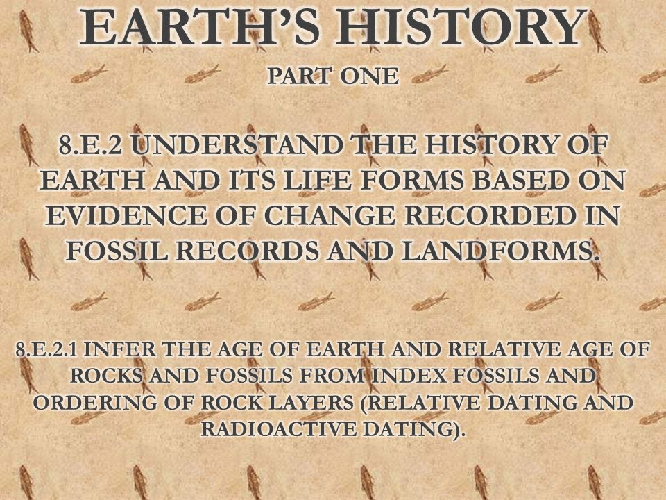 EARTH'S History Part one 8. E