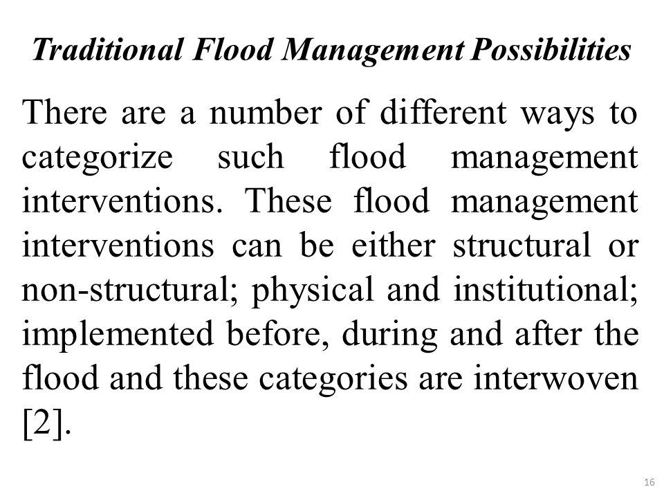 Traditional Flood Management Possibilities