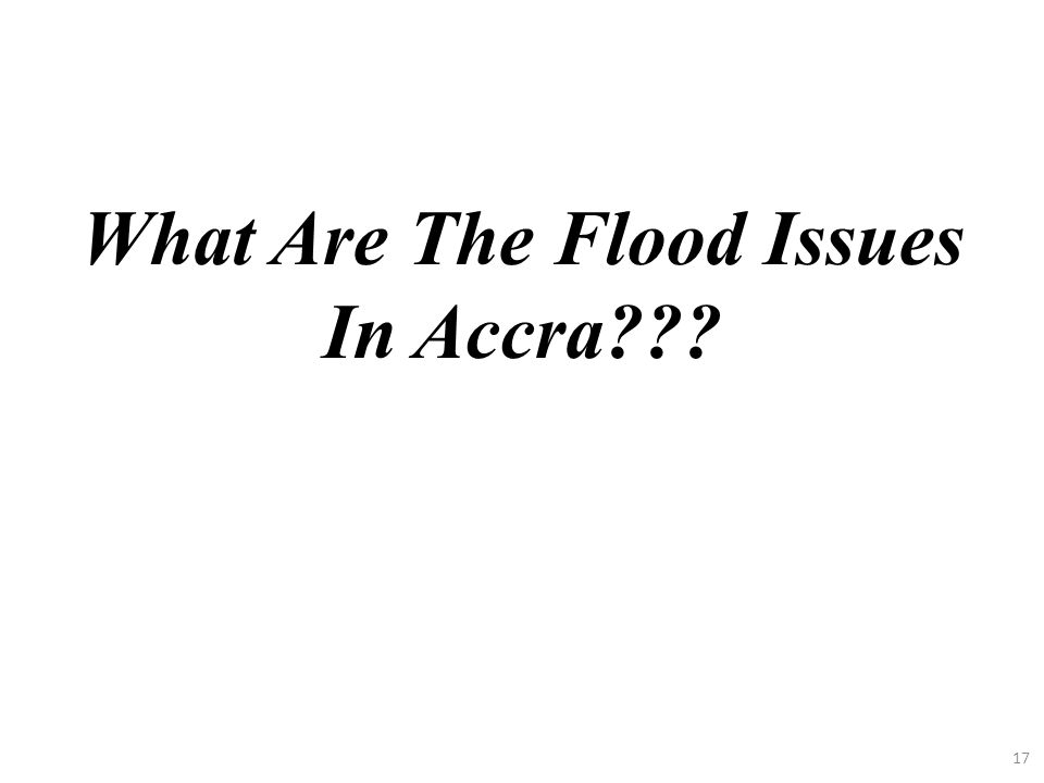 What Are The Flood Issues In Accra