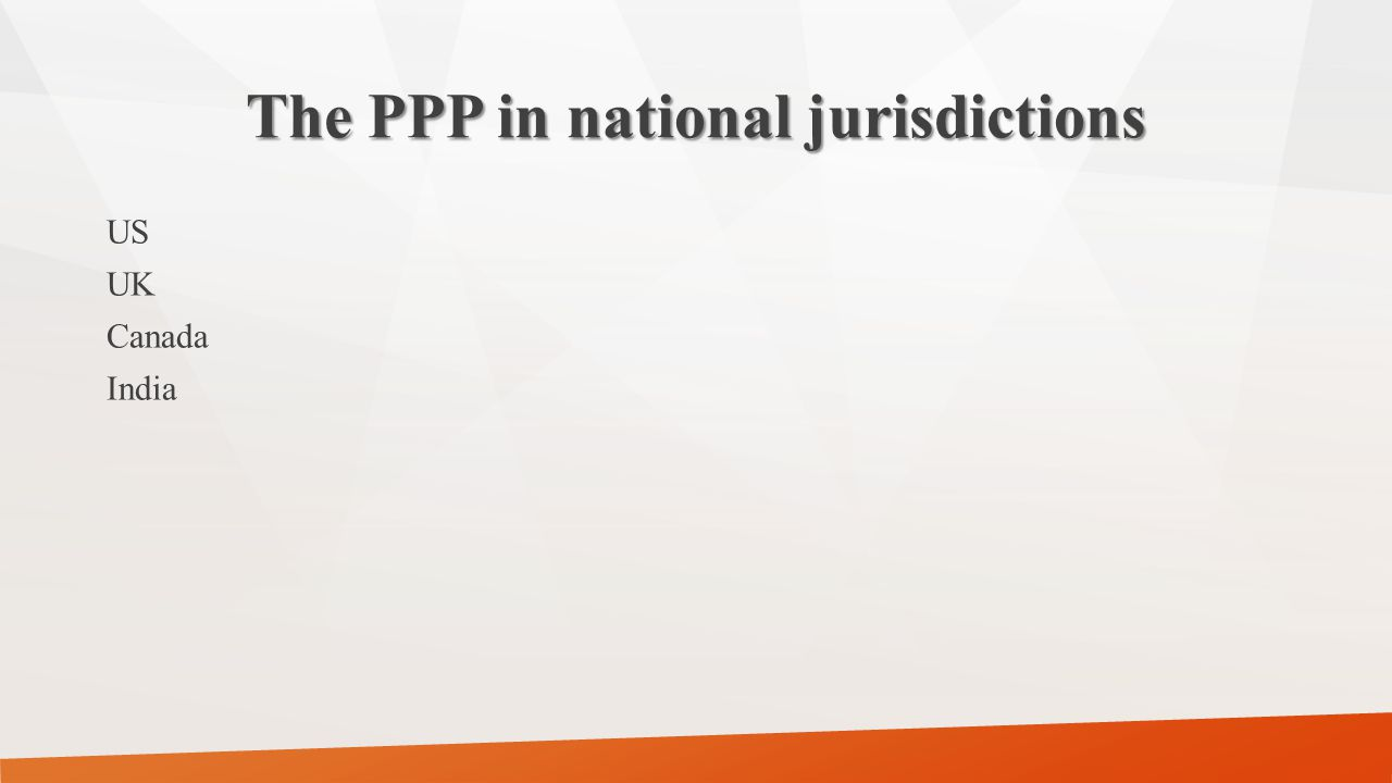 The PPP in national jurisdictions