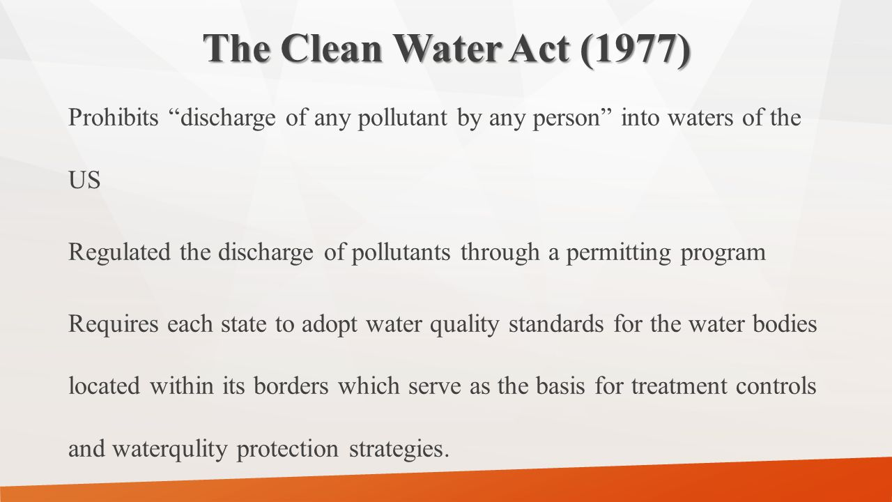 The Clean Water Act (1977)