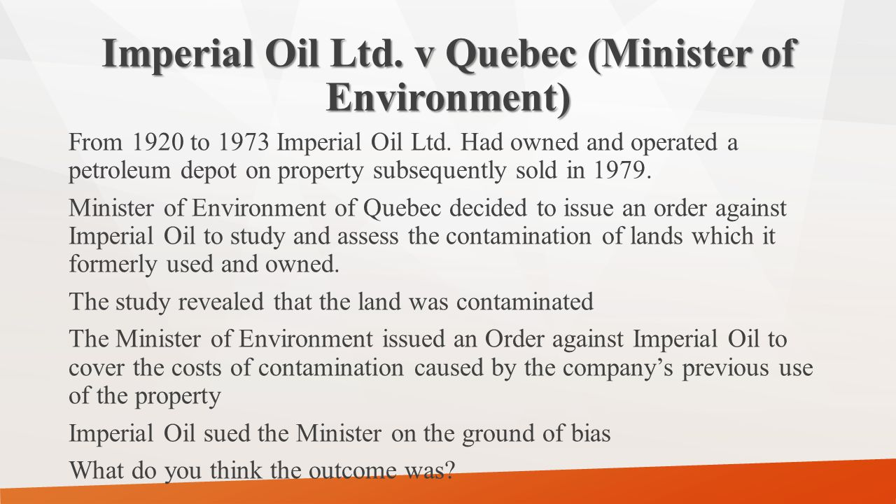 Imperial Oil Ltd. v Quebec (Minister of Environment)