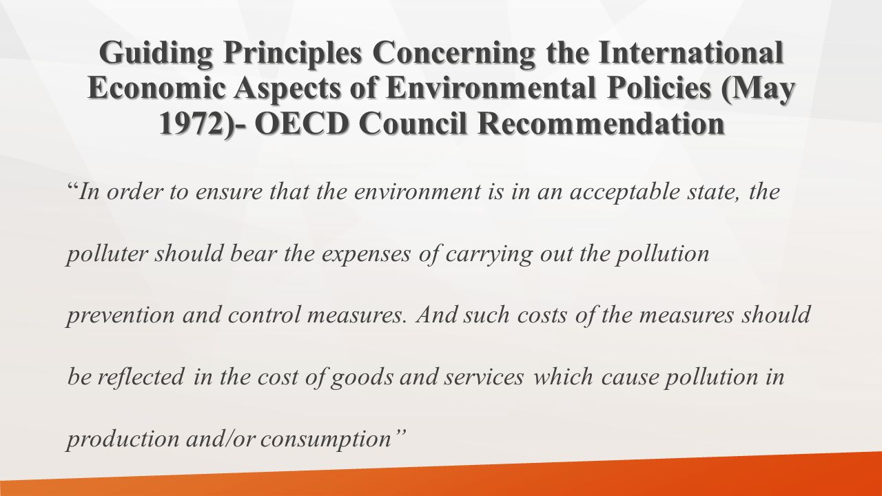 Guiding Principles Concerning the International Economic Aspects of Environmental Policies (May 1972)- OECD Council Recommendation