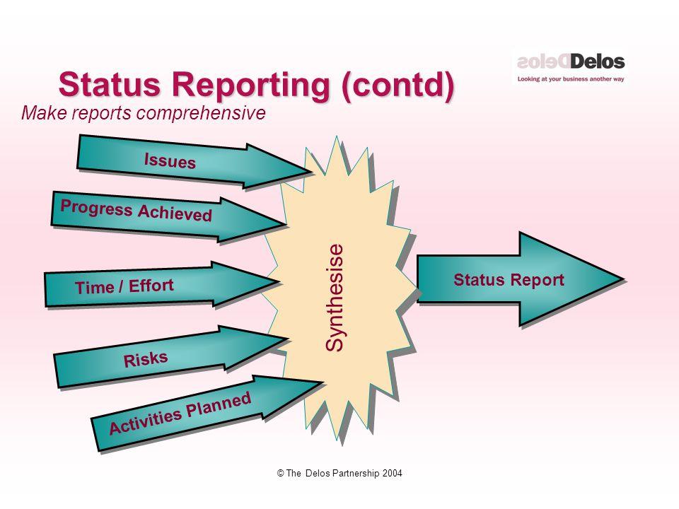 Status Reporting (contd)