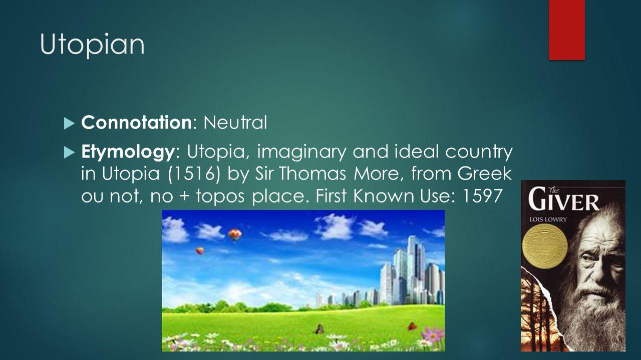 Utopian Connotation: Neutral