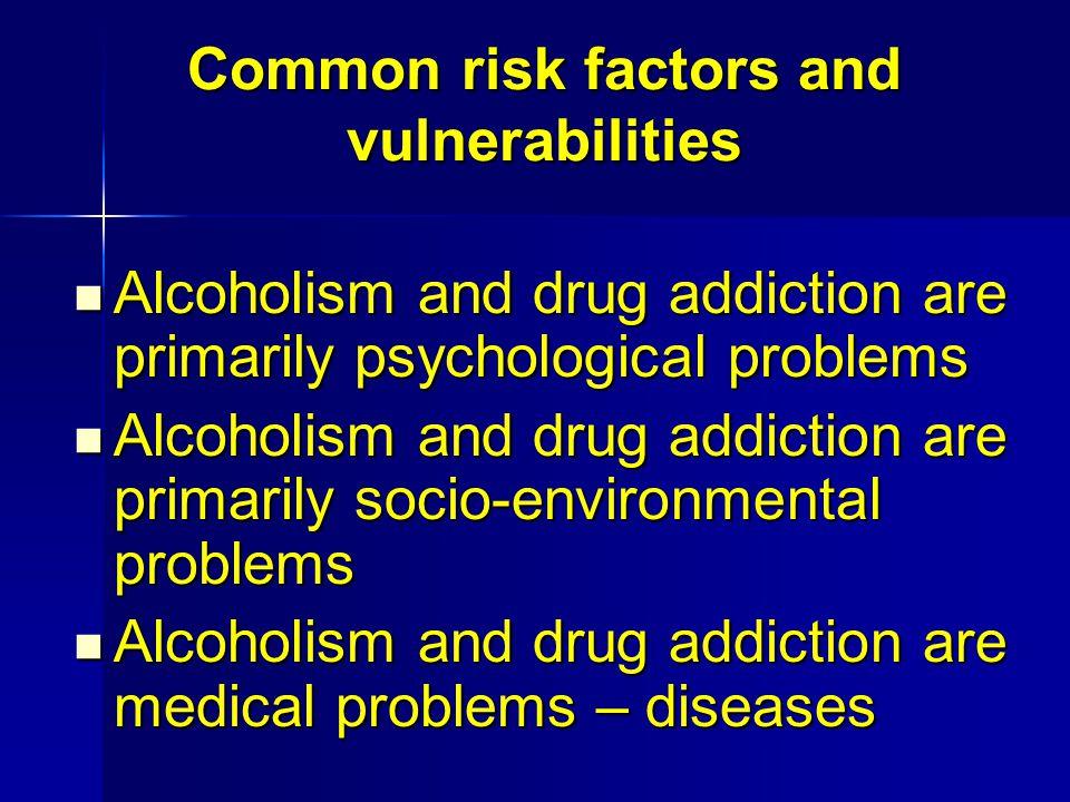 Common risk factors and vulnerabilities