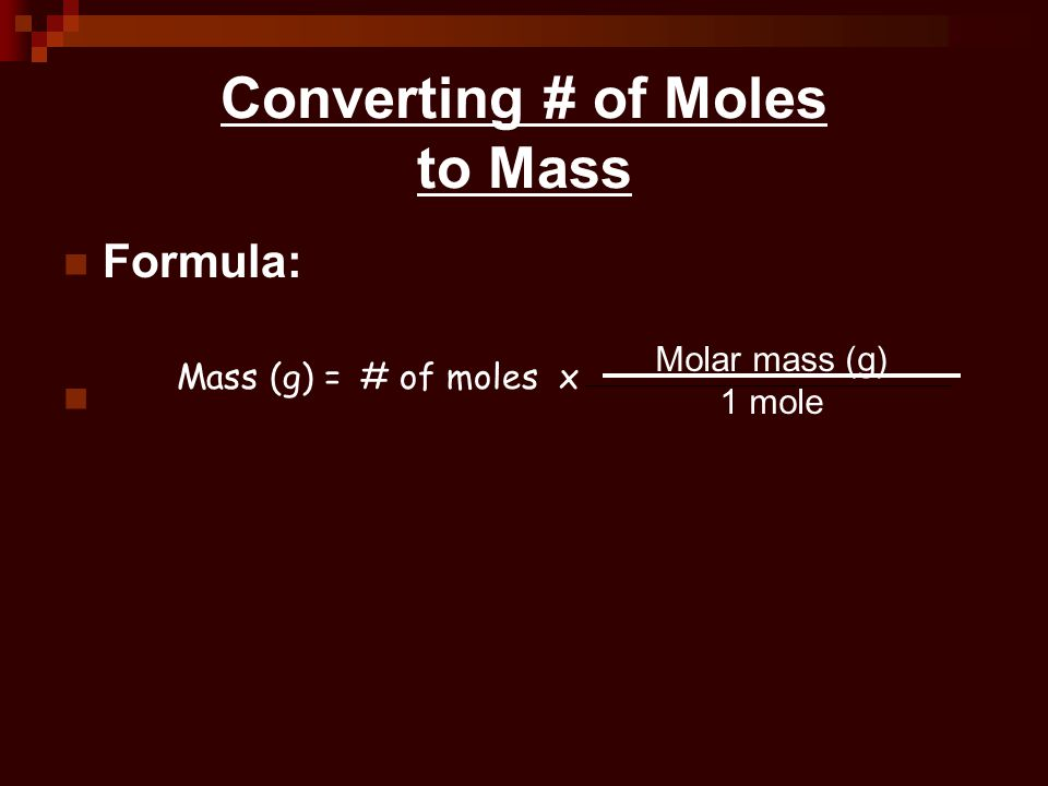 Converting # of Moles to Mass