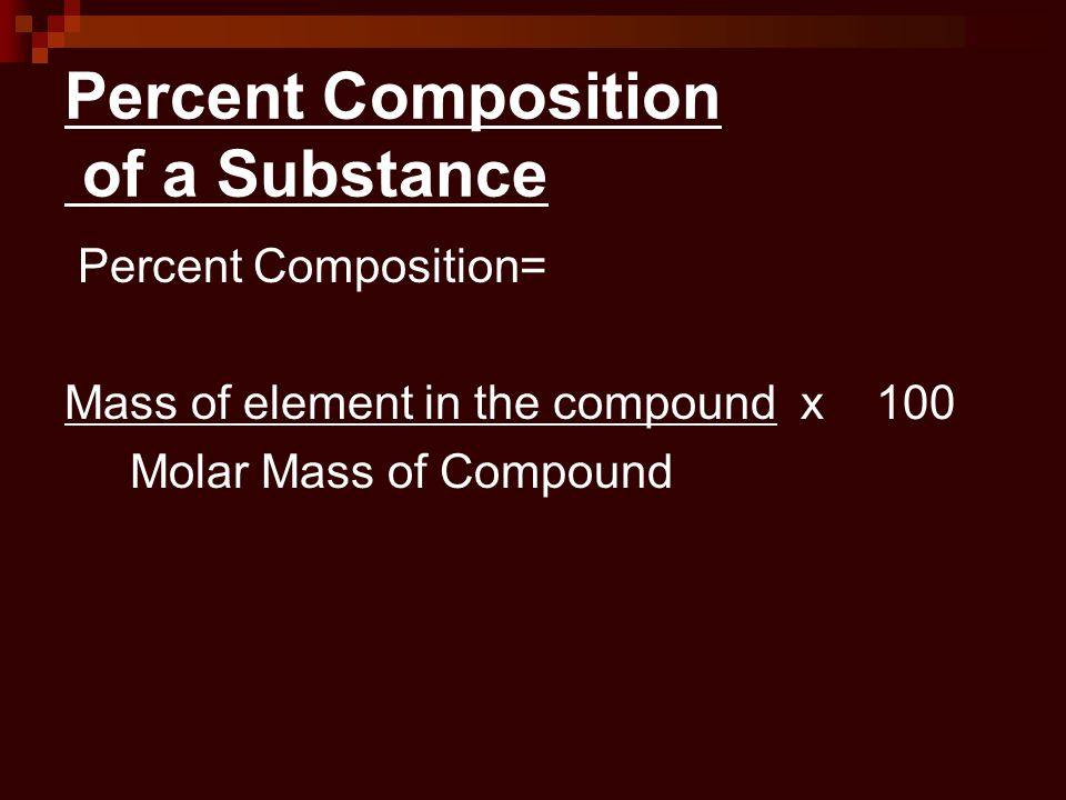 Percent Composition of a Substance
