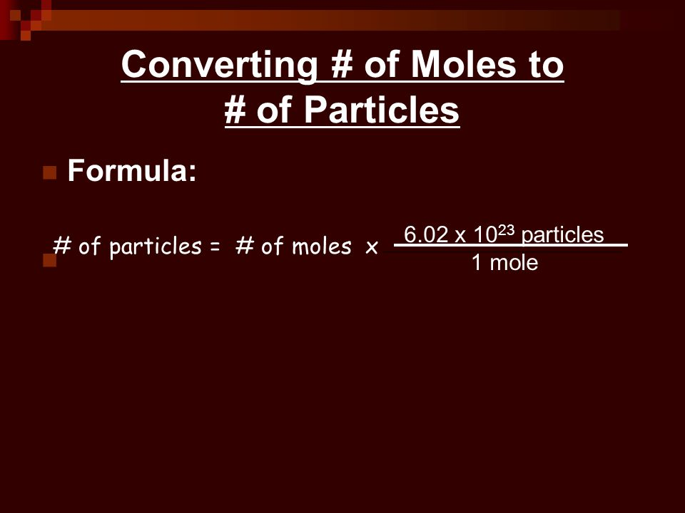Converting # of Moles to # of Particles