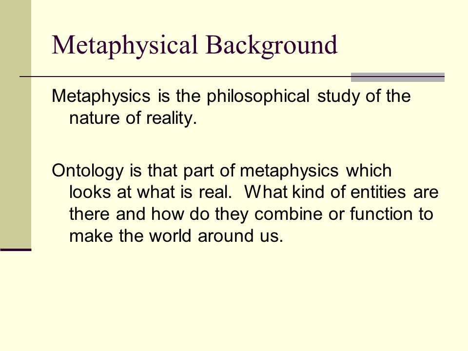 Metaphysical Background