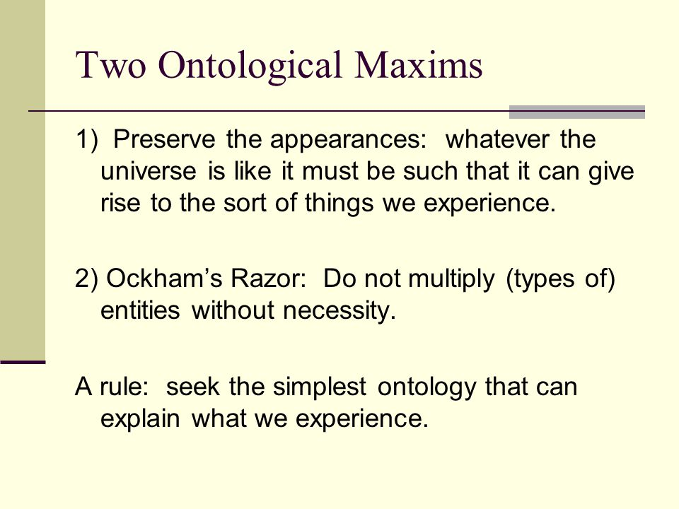 Two Ontological Maxims