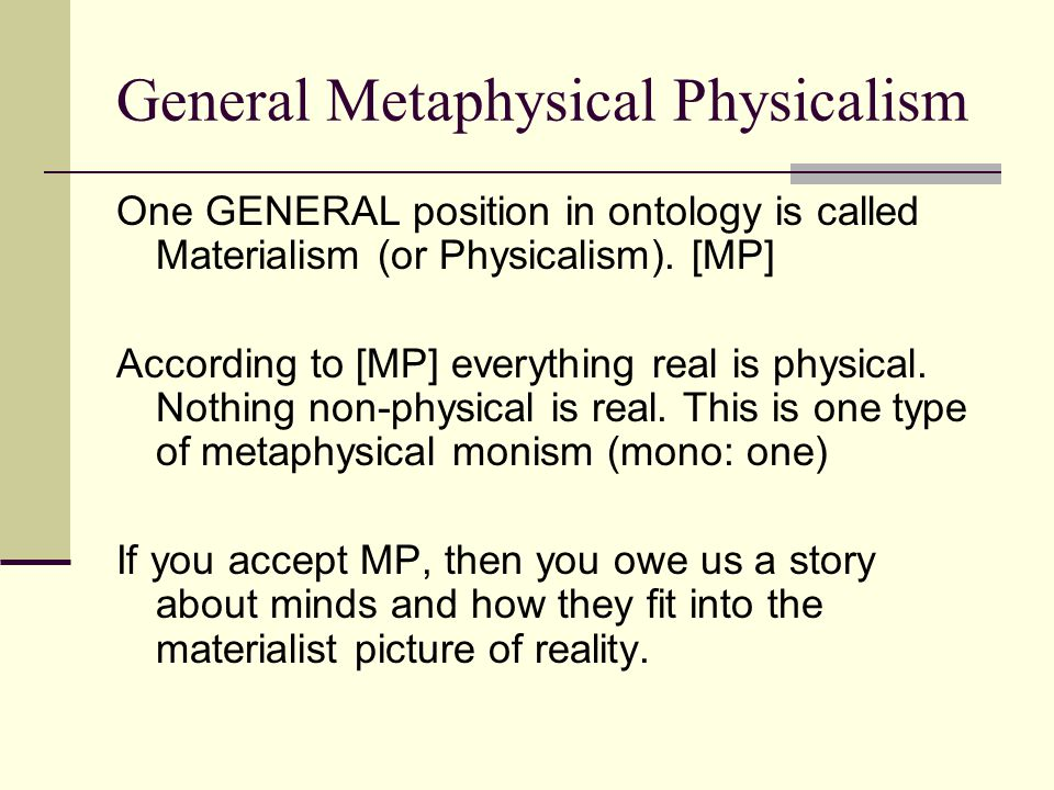 General Metaphysical Physicalism