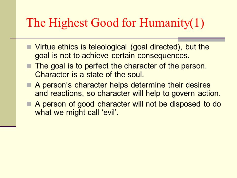 The Highest Good for Humanity(1)