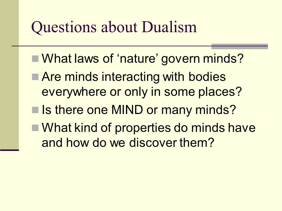 Questions about Dualism