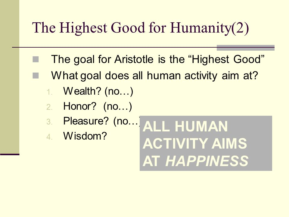 The Highest Good for Humanity(2)