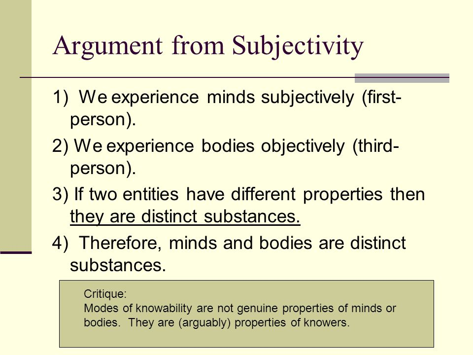 Argument from Subjectivity