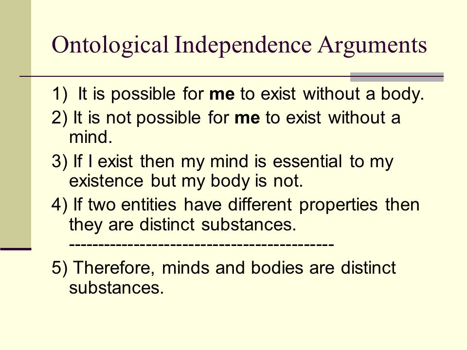 Ontological Independence Arguments