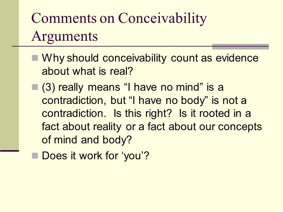 Comments on Conceivability Arguments