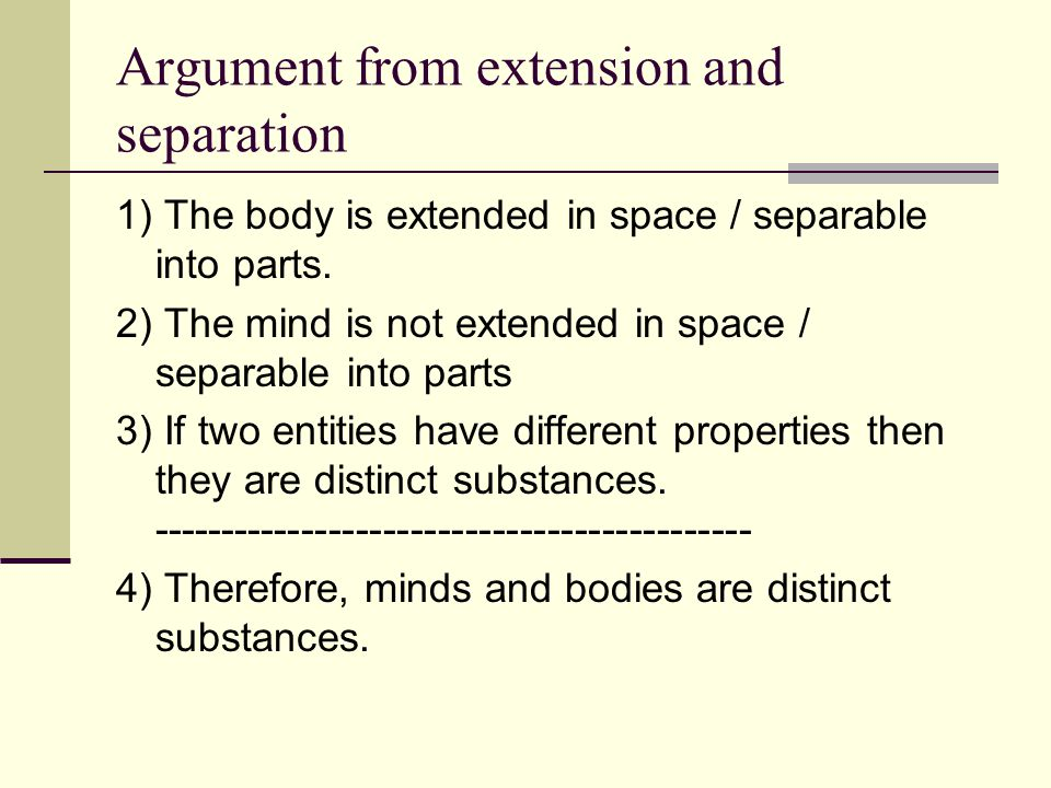 Argument from extension and separation